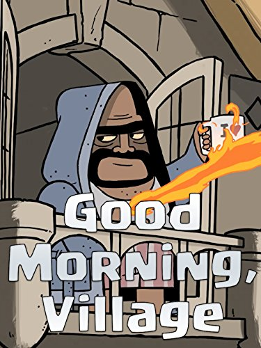 Clash of Clans: Good Morning, Village
