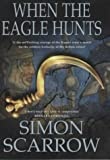 When the Eagle Hunts Simon Scarrow