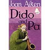 Dido And Pa (The Wolves Of Willoughby Chase Sequence)by Joan Aiken
