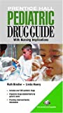 img - for Prentice Hall Pediatric Drug Guide book / textbook / text book