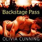 Backstage Pass: Sinners on Tour Series, Book 1 (       UNABRIDGED) by Olivia Cunning Narrated by Justine O. Keef