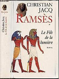 Ramsès tome 1 : le fils de la lumière