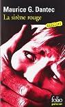 La Sirène rouge par Maurice G. Dantec