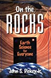 On the Rocks: Earth Science for Everyone