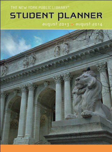 The New York Public Library August 2013-August 2014 Student Planner