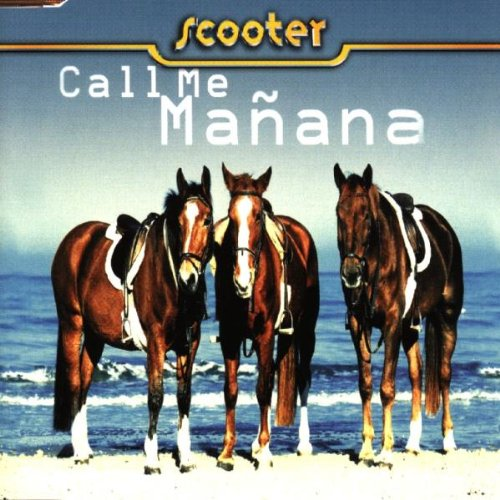 Scooter-Call Me Manana-(0066075CLU)-REPACK-CDM-FLAC-1999-MAPHiA Download