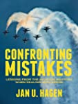 Confronting Mistakes: Lessons from th...
