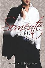 Somente Seu (Trilogia Minha Livro 2)