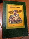 img - for James Herriot Two-Volume Special Gift Edition: All Creatures Great And Small, All Things Bright And Beautiful. book / textbook / text book