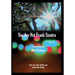 You Are Not Frank Sinatra