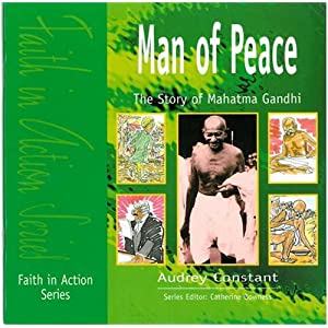 Man of Peace: Story of Mahatma Gandhi Faith in Action: Amazon.co ...