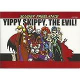 Sluggy Freelance: Yippy Skippy, the Evil! (Book 5)