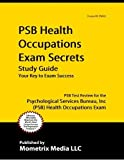 img - for PSB Health Occupations Exam Secrets Study Guide: PSB Test Review for the Psychological Services Bure book / textbook / text book