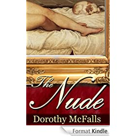 The Nude: full-length historical romance (English Edition)