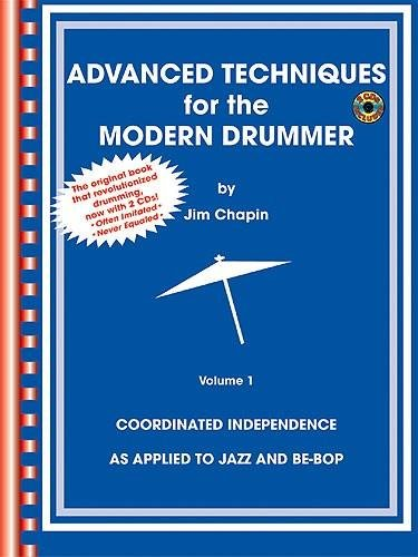 Advanced Techniques for the Modern Drummer: Coordinated...