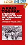A Raid Too Far: Operation Lam Son 719...