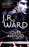 Lover Avenged: Number 7 in series (Black Dagger Brotherhood) J. R. Ward