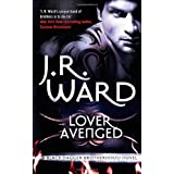 Lover Avenged: Number 7 in series (Black Dagger Brotherhood)by J. R. Ward
