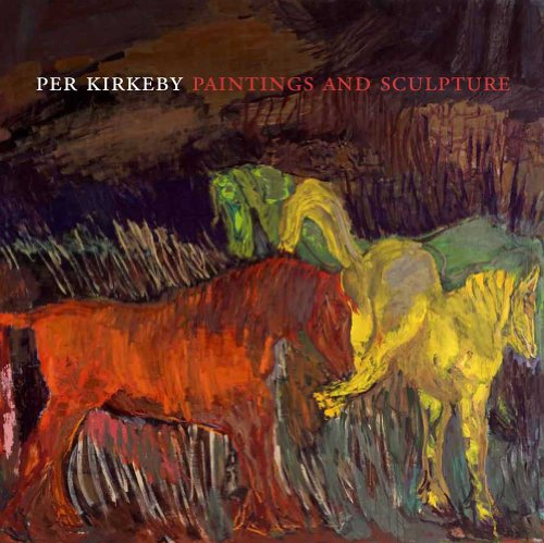 Per Kirkeby: Paintings and Sculpture (Phillips Collection)