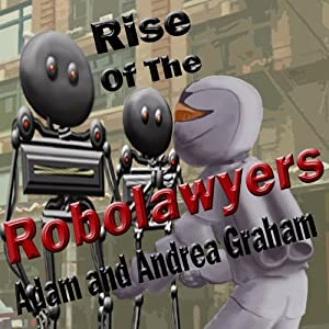 Rise of the Robolawyers Audiobook