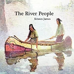 The River People | [Kristen James]