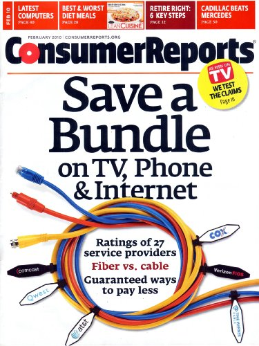 Consumer Reports Magazine February 2010: Save a Bundle on TV, Phone & Internet