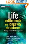 Life Settlements and Longevity Struct...