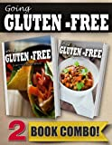 Gluten-Free Mexican Recipes and Gluten-Free Slow Cooker Recipes: 2 Book Combo (Going Gluten-Free)