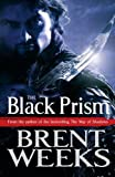 The Black Prism: Lightbringer Bk. 1 (Lightbringer Trilogy)