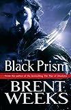 The Black Prism: Lightbringer Bk. 1 (Lightbringer Trilogy)