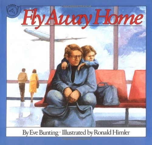 Fly Away Home Eve Bunt...