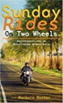 Sunday Rides on Two Wheels: Motorcycl...