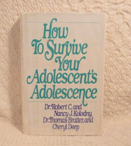 How to Survive Your Adolescent's Adolescence