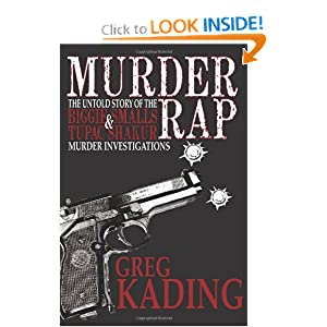Murder Rap: The Untold Story of the Biggie Smalls & Tupac Shakur Murder Investigations the Detective Who Solved Both Cases