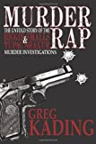 img - for Murder Rap: The Untold Story of the Biggie Smalls & Tupac Shakur Murder Investigations by the Detective Who Solved Both Cases book / textbook / text book