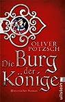 Die Burg der K�nige: Roman (German Ed...