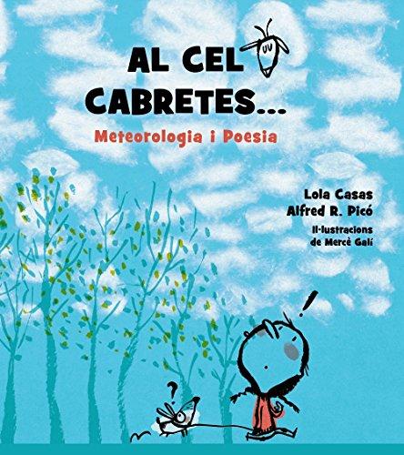 Al cel cabretes...: Meteorologia i Poesia (Llibres Infantils I Juvenils - Diversos)