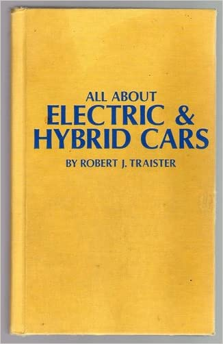 All about electric & hybrid cars (Modern automotive series)