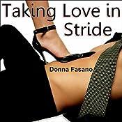 Taking Love in Stride | [Donna Fasano]
