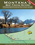 Montana's Best Fishing Waters Reviews