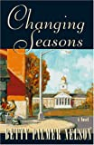 img - for Changing Seasons: 1954-1980 (Honest Women) book / textbook / text book