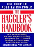 Haggler's Handbook: One Hour to Negotiating Power (0393309207) by Koren, Leonard