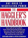 Haggler's Handbook: One Hour to Negotiating Power (0393309207) by Koren, Leonard