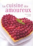 img - for La Cuisine des amoureux book / textbook / text book