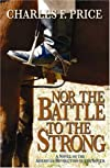 Nor the Battle to the Strong: A Novel of the American Revolution in the South