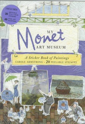 My Monet Art Museum, Armstrong, Carole