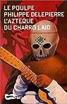 L'Azt�que du Charro laid par Delepierre