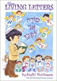 The Living Letters: A Journey with the Hebrew Alphabet