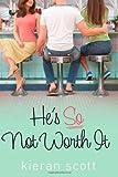 He's So Not Worth It (The He's So/She's So Trilogy)