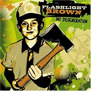 Flashlight Brown - My Degeneration